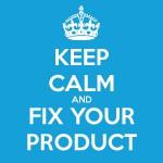 KLICK zur Bildvergößerung :: KEEP CALM and Fix Your Product (Illustration: @DoSchu)