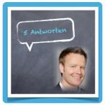 5 Antwotten :: Social Media & Video :: Stefan Huber