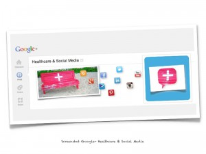 Healthcare & Social Media :: Google+