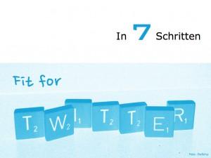 Fit für Twitter :: 7 Schritte