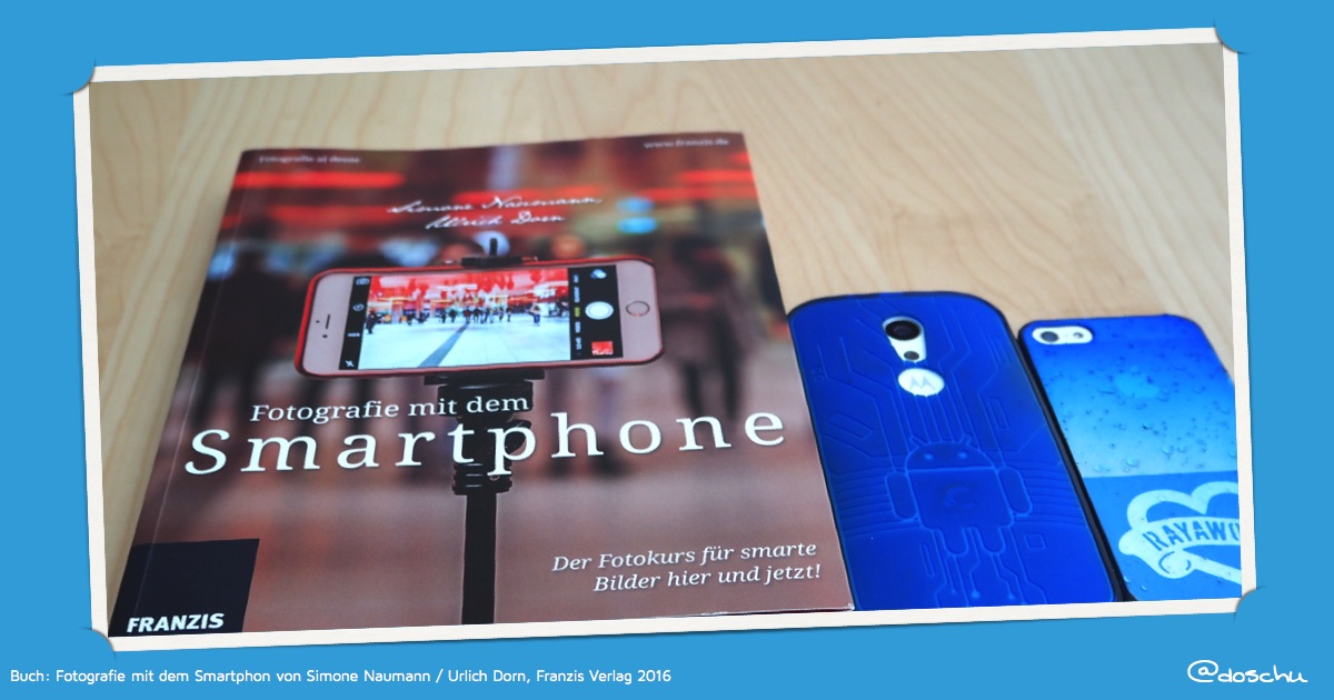 Android und iOS / Fotografie mit Smartphone