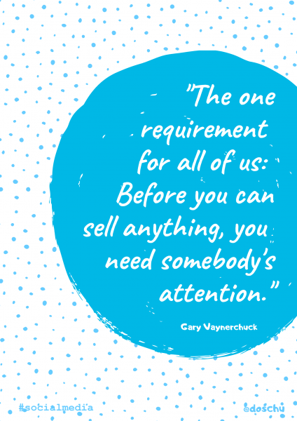 Zitat Gary Vaynerchuck: Attention