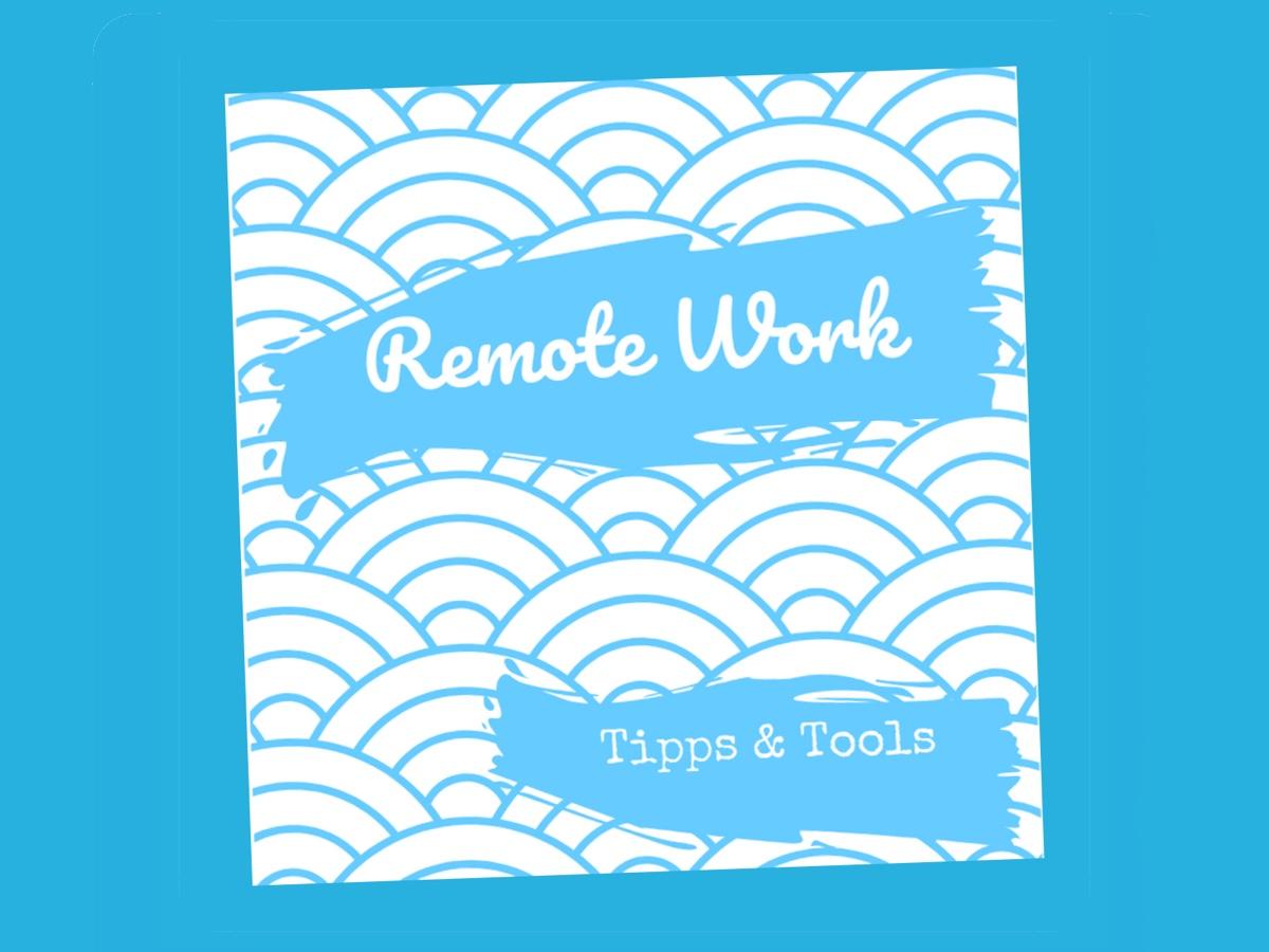 Illustration Remote Work - Tipps & Tools